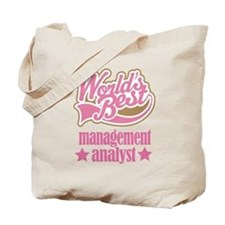 Management Analyst Gift (Worlds Best) Tote Bag
