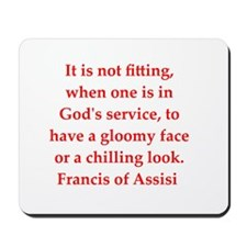 Saint Francis of Assisi Mousepad