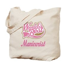 Manicurist Gift (Worlds Best) Tote Bag