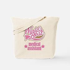 Medical Assistant Gift (Worlds Best) Tote Bag