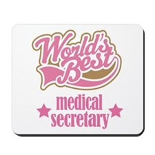 Medical Secretary Gift (Worlds Best) Mousepad