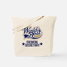 Medical Secretary Gift (Worlds Best) Tote Bag
