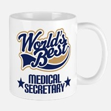 Medical Secretary Gift (Worlds Best) Mug