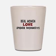 Real Women Love Spider Monkey Shot Glass