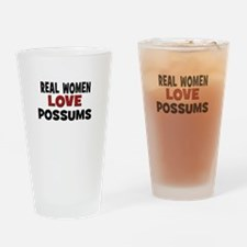 Real Women Love Possums Drinking Glass