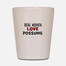 Real Women Love Possums Shot Glass