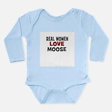 Real Women Love Moose Long Sleeve Infant Bodysuit
