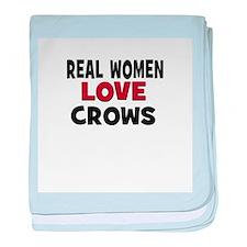 Real Women Love Crows baby blanket
