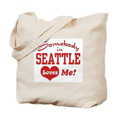 Somebody in Seattle Loves Me Tote Bag