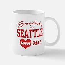 Somebody in Seattle Loves Me Mug