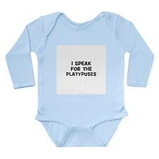 I Speak For The Platypuses Long Sleeve Infant Body