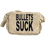 Bullets Suck Messenger Bag