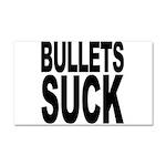 Bullets Suck Car Magnet 20 x 12