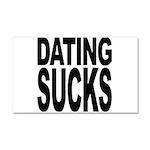 Dating Sucks Car Magnet 20 x 12