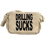 Drilling Sucks Messenger Bag