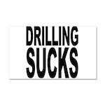 Drilling Sucks Car Magnet 20 x 12
