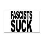 Fascists Suck Car Magnet 20 x 12