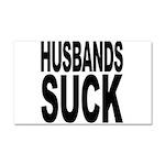 Husbands Suck Car Magnet 20 x 12