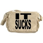 IT Sucks Messenger Bag