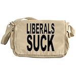 Liberals Suck Messenger Bag