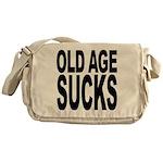Old Age Sucks Messenger Bag