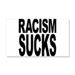 Racism Sucks Car Magnet 20 x 12