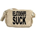 Relationships Suck Messenger Bag