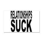Relationships Suck Car Magnet 20 x 12