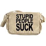 Stupid People Suck Messenger Bag