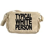 Typical White Person Messenger Bag