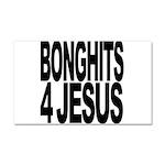Bonghits 4 Jesus Car Magnet 20 x 12