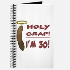 Holy Crap I'm 30! Journal