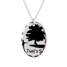 That's Shady Necklace Oval Charm
