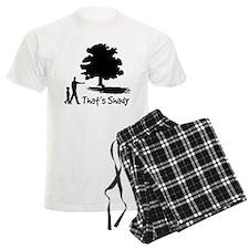 That's Shady Pajamas