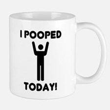 I pooped today Small Mugs