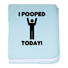I pooped today baby blanket