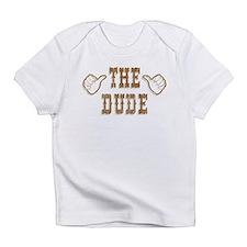 The Dude Infant T-Shirt