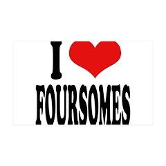I Love Foursomes 38.5 x 24.5 Wall Peel