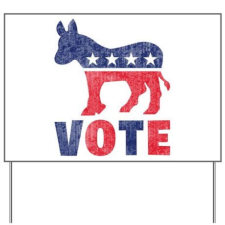 Democrat Vote 2 Yard Sign
