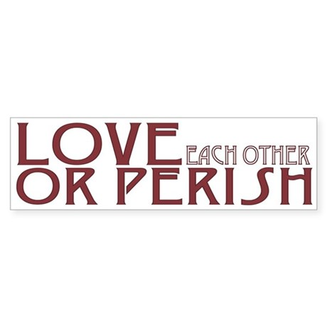 Love or Perish Sticker (Bumper 10 pk)