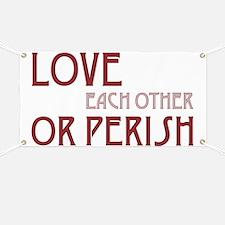 Love or Perish Banner