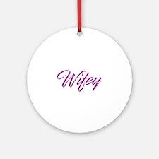 Wifey Round Ornament