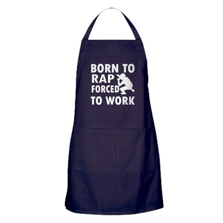 Born to Rap forced to work Apron (dark)