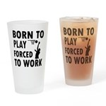 Born to Play Net ball forced to work Drinking Glas