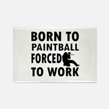 Born to Play Paintball forced to work Rectangle Ma