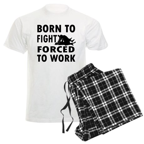 Born to Fight forced to work Men's Light Pajamas