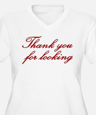 Thank You For Looking T-Shirt