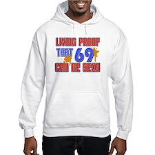 Cool 69 year old birthday design Hoodie