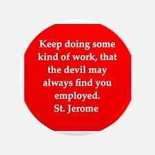 """Saint Jerome 3.5"""" Button"""