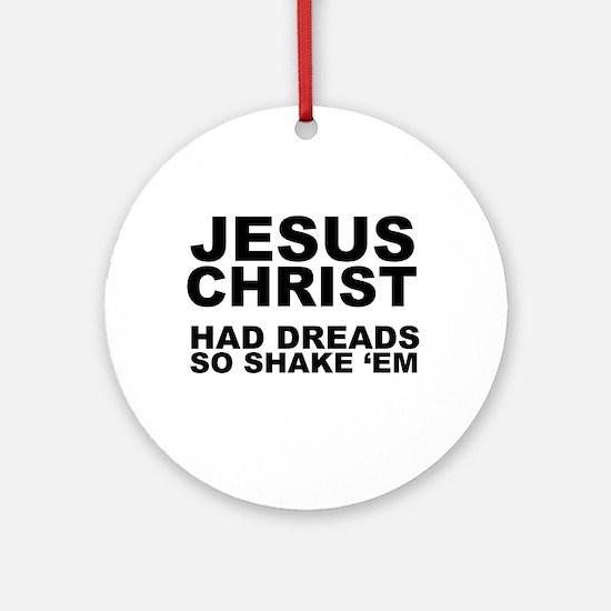 Jesus had Dreads Ornament (Round)